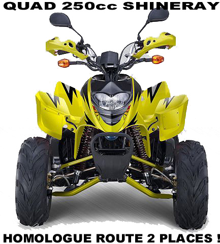 QUAD SHINERAY 250cc HOMOLOGUE ROUTE